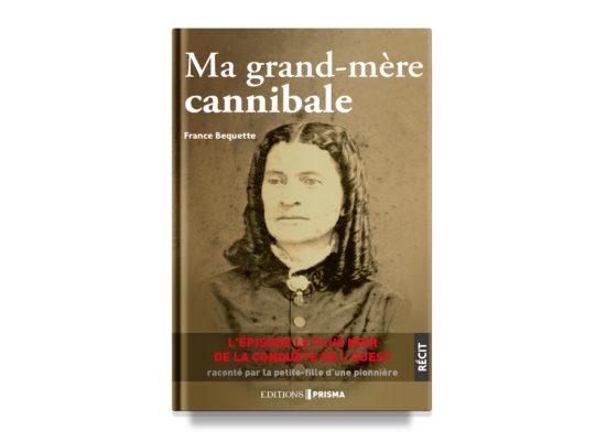 Ma grand-mère cannibale