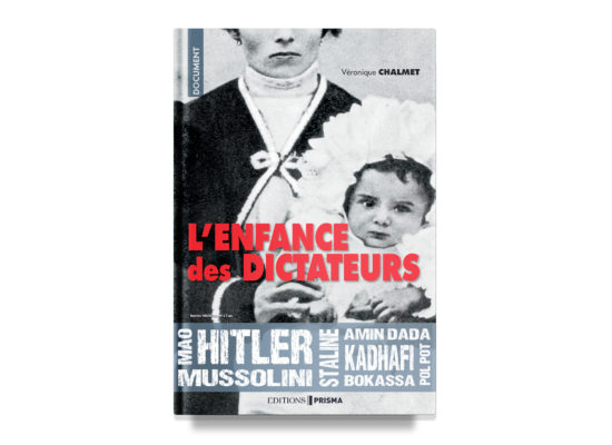 L'enfance des dictateurs / Dictators as Children – Chalmet