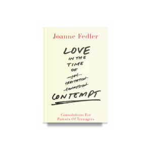Love in the Time of Contempt / Joanne Fedler