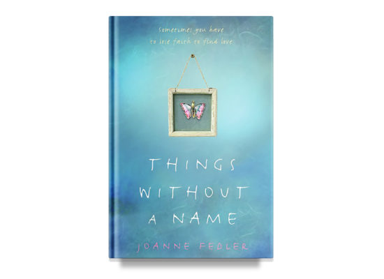 Things Without a Name / Joanne Fedler