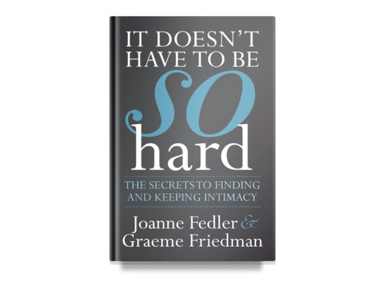 IT DOESN'T HAVE TO BE SO HARD / Fedler & Friedman