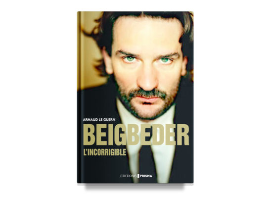 Beigbeder: The Incorrigible