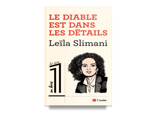 The Devil is in the Details / Le Diable est dans les détails – Slimani