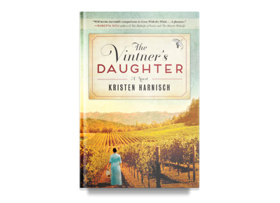 The Vintner's Daughter / Kristen Harnisch