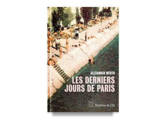 Les derniers jours de Paris / The Last Days of Paris