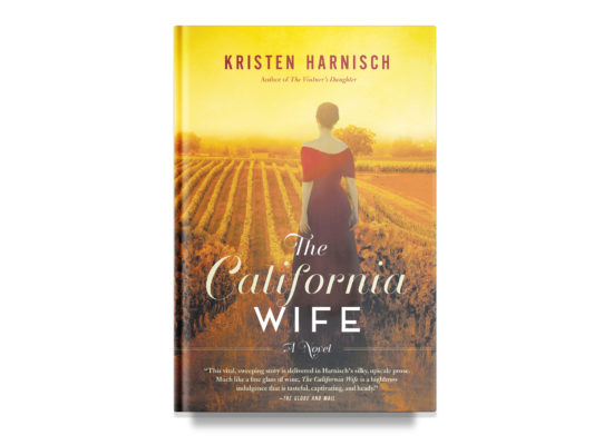 The California Wife / Kristen Harnisch