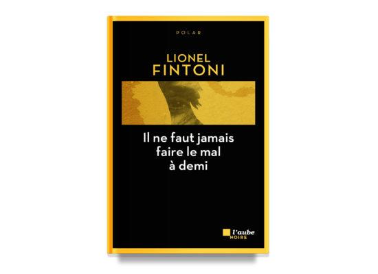 Never Do An Enemy a Small Injury / Il ne faut jamais faire un mal à demi – Feintons