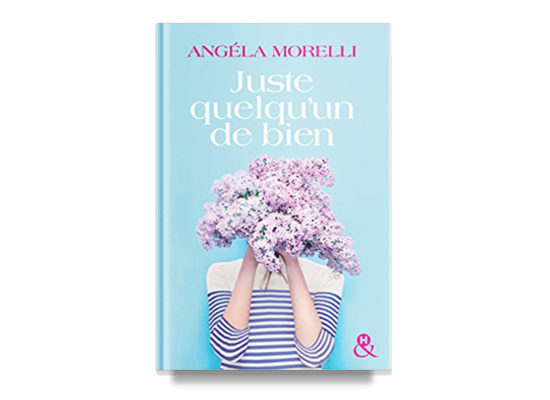 Juste quelqu'un de bien / Just A Good Person – Morelli