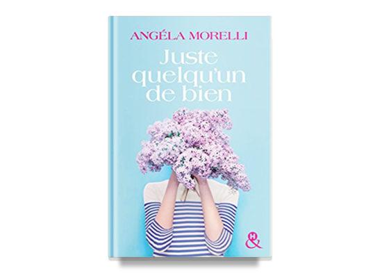 Juste quelqu'un de bien / Just A Good Person – Morelli