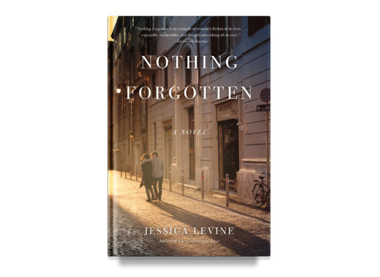 Nothing Forgotten / Jessica Levine
