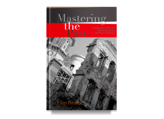 Mastering the Past / Hinsey