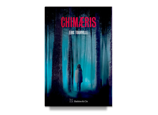 CHIMAERIS / Eric Tourville