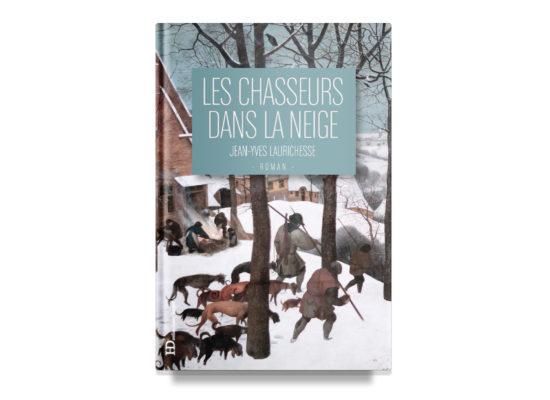 Les chasseurs dans la neige / The Hunters in the Snow —Laurichesse