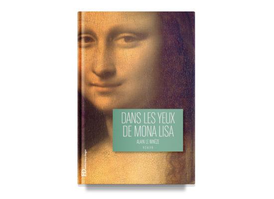 Dans les yeux de Mona Lisa / In Mona Lisa's Eyes – Le Ninèze