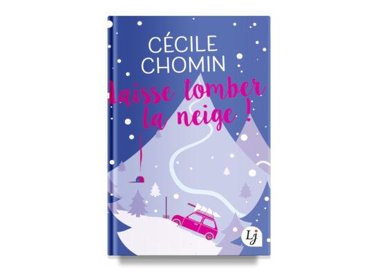 Laisse tomber la neige / Let it Snow – Chomin