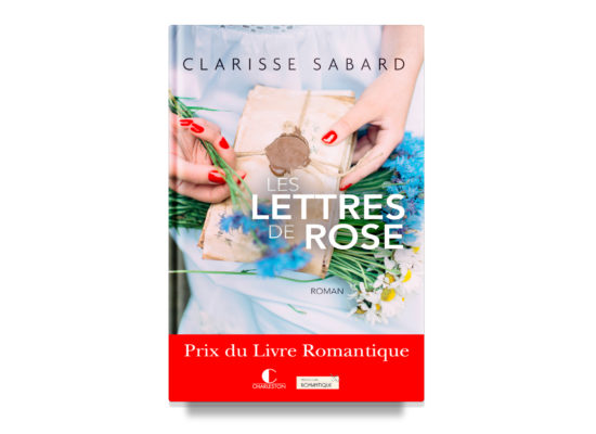 Les lettres de Rose / Letters from Rose – Sabard