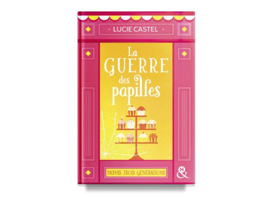 La guerre des papilles / The Bakery of Star-Crossed Love – Lucie Castel