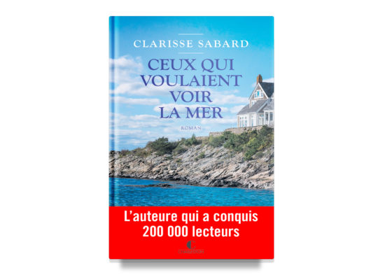 Ceux qui voulaient voir la mer / Those Who Wanted to Look Out at the Sea / Sabard