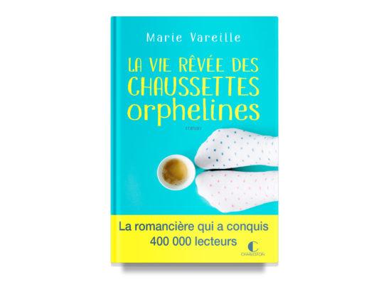 La vie rêvée des chaussettes orphelines / The Dream Life of Orphan Socks – Vareille