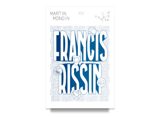 FRANCIS RISSIN / Martin Mongin