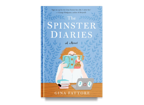 The Spinster Diaries / Gina Fattore