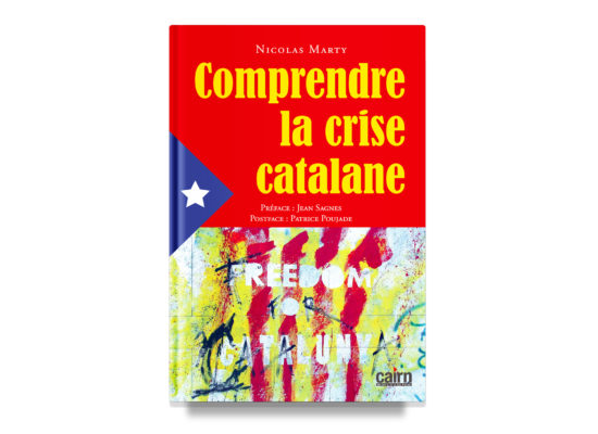 COMPRENDRE LA CRISE CATALANE / UNDERSTANDING THE CATALAN CRISIS