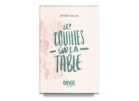Les couilles sur la table / Whip It Out – Victoire Tuaillon