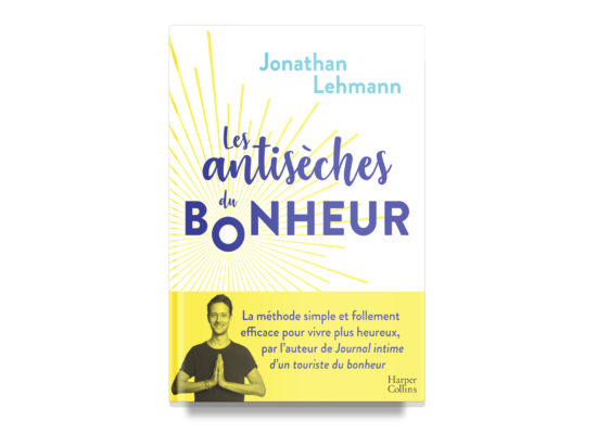 Les antisèches du bonheur / The Happiness Cheat Sheet – Lehmann