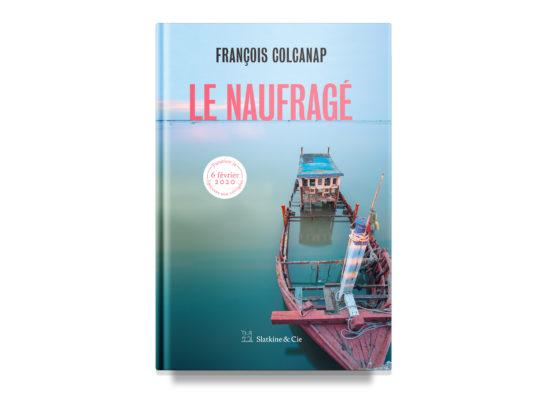 Le naufragé – François Colcanap