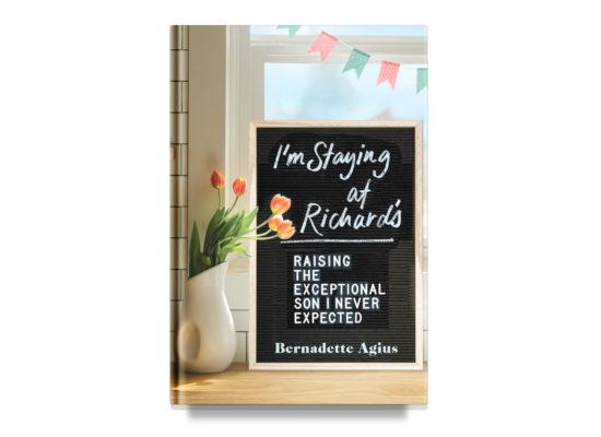 I'm Staying at Richard's / Bernadette Agius