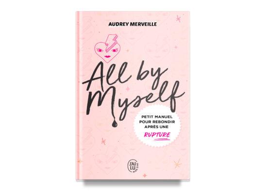 All by Myself / Merveille