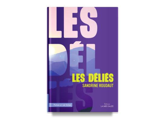 Les Déliés / Roudaut