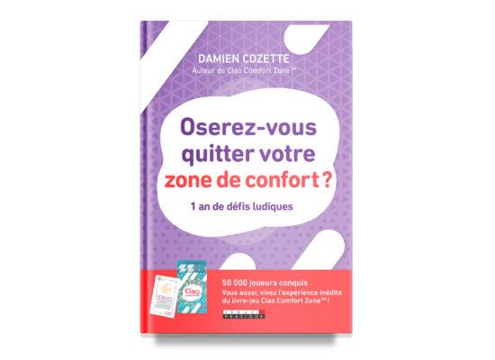 Oserez-vous quitter votre zone de confort? / Cozette