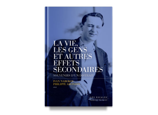 La vie, les gens et autres effets sécondaires / Life, People and Other Side Effects / Nabokov