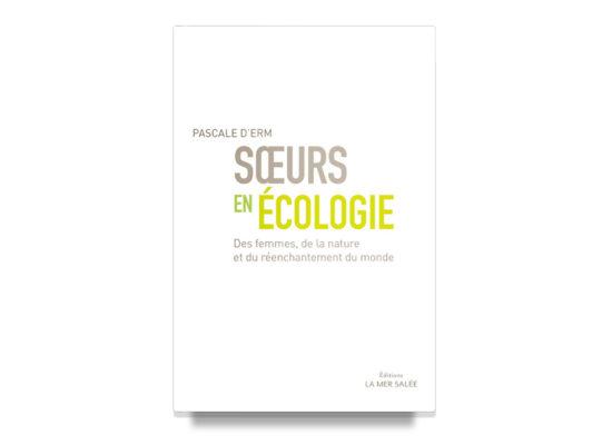 Soeurs en écologie / d'Erm