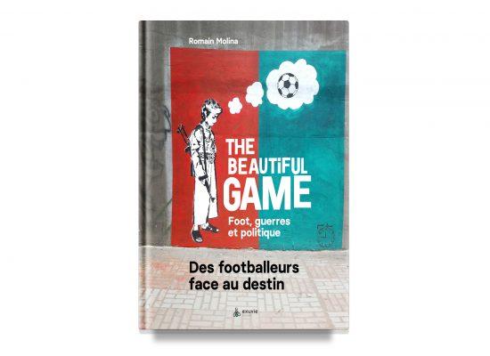 The Beautiful Game / Romain Molina