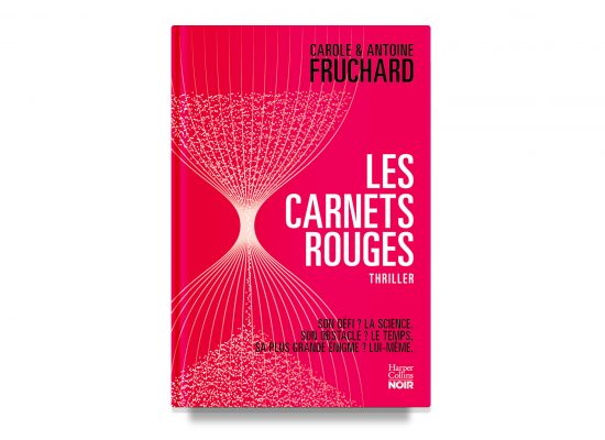 Les Carnets Rouges / The Red Notebooks – Carole & Antoine Fruchard