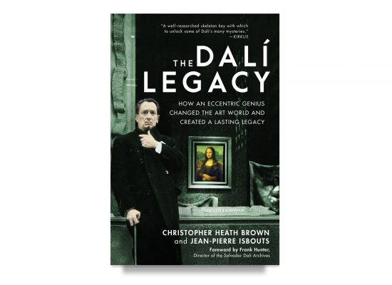The Dalí Legacy / Brown & Isbouts
