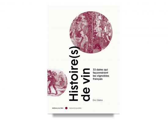 Histoire(s) de Vin / The History of Wine / Glatre