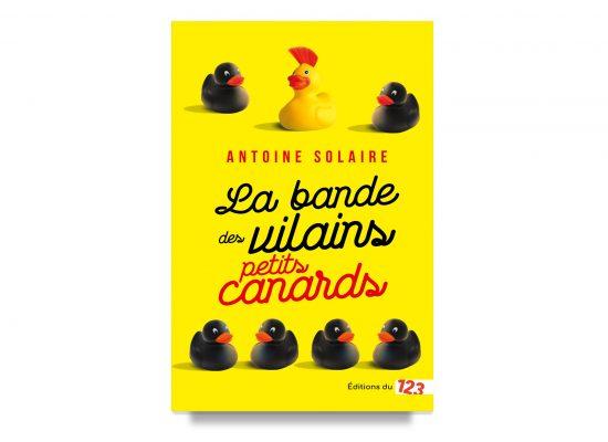 La Bande Des Vilains Petits Canards / The Biker Gang of Endearing Rascals / Antoine Solaire