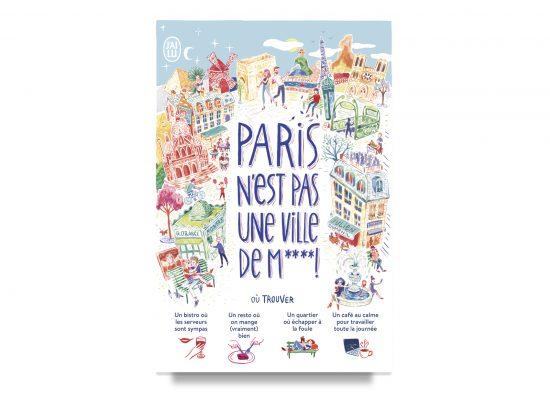 Paris N'est Pas Une Ville Dem****! / Paris is Not a Sh**ty City! / Duménil
