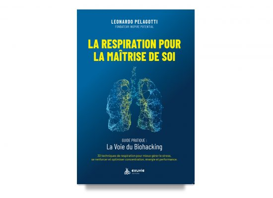 La Respiration Pour la Maîtrise de Soi / The Life Saving Art of Breathing / Pelagotti