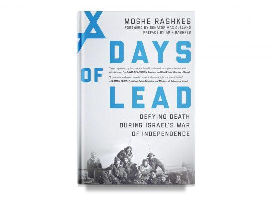 Days of Lead – Moshe Rashkes