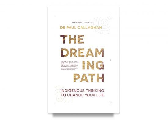 THE DREAMING PATH – Callaghan