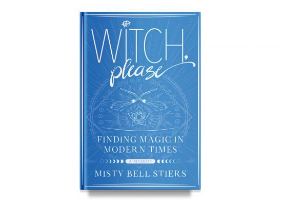 Witch, Please – Misty Bell Stiers